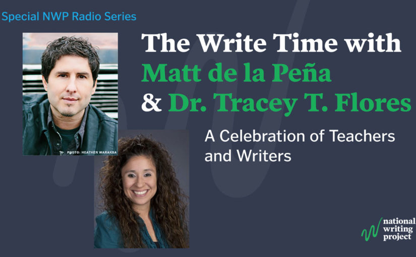 The Write Time with Author Matt de la Peña and Educator Tracey Flores