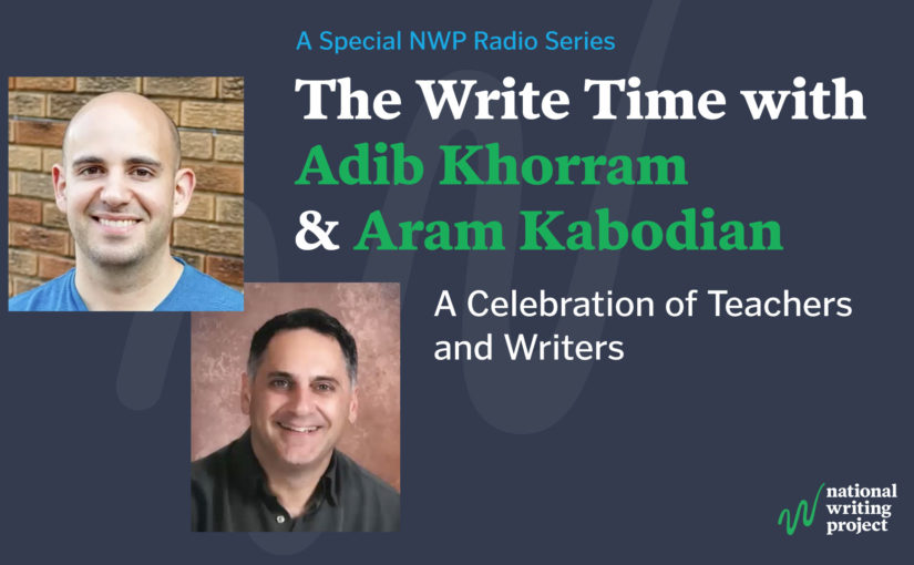 The Write Time with Author Adib Khorram and Educator Aram Kabodian