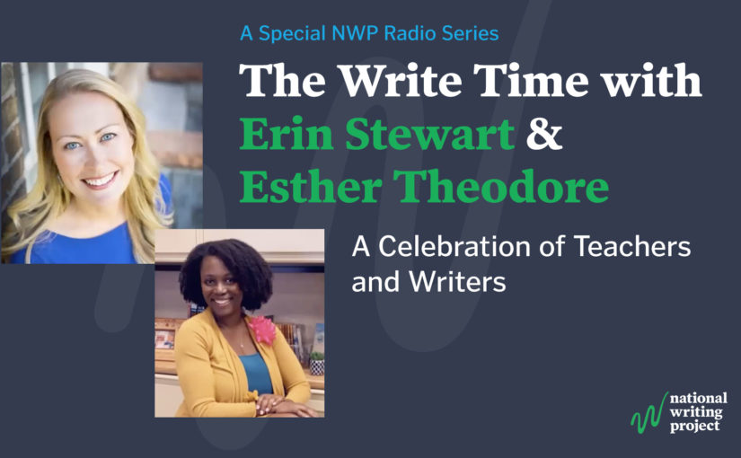 The Write Time with Author Erin Stewart and Educator Esther Theodore