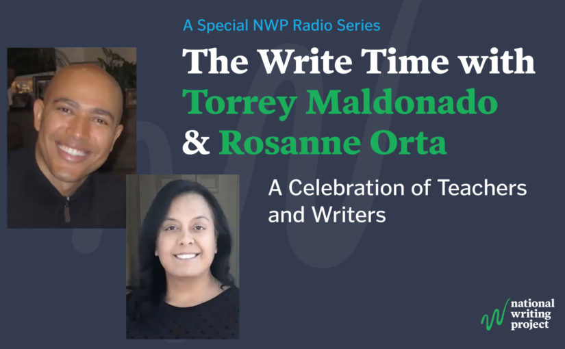 The Write Time with Author Torrey Maldonado and Educator Rosanne Orta