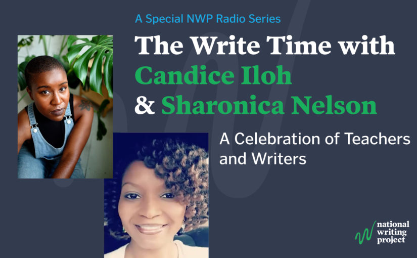 The Write Time with Author Candice Iloh and Educator Sharonica Nelson