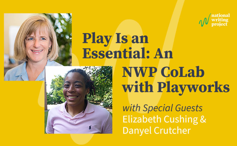 Play Is an Essential: An NWP CoLab with Playworks