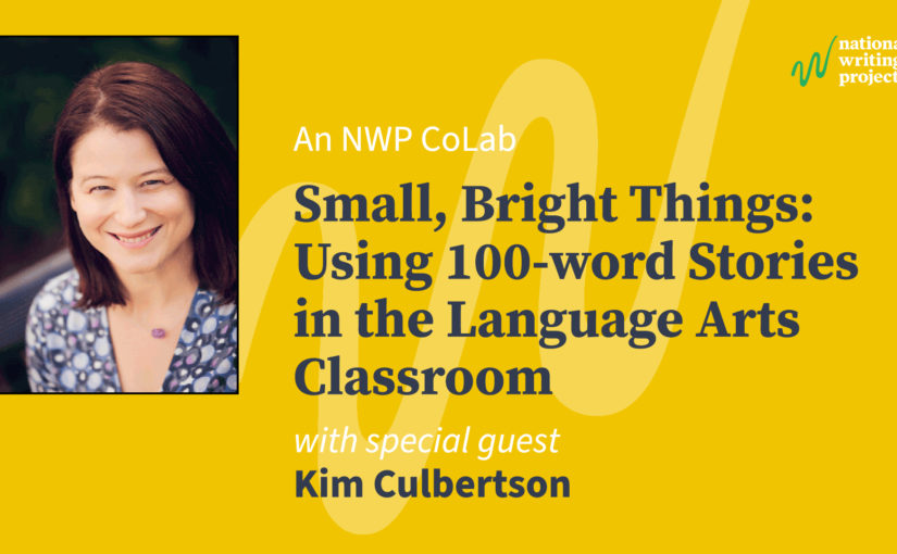 Small, Bright Things: Using 100-word Stories in the Language Arts Classroom