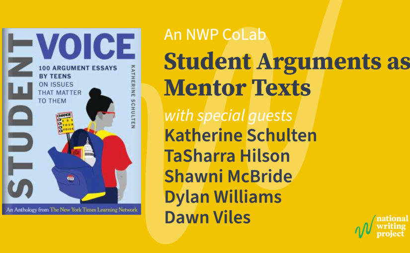 Student Arguments as Mentor Texts: Four Teachers Discuss Using Essays from the New York Times Learning Network Editorial Contest
