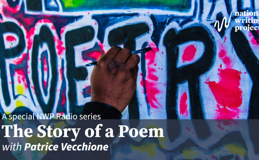 The Story of a Poem with Patrice Vecchione
