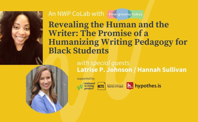 Revealing the Human and the Writer: The Promise of a Humanizing Writing Pedagogy for Black Students