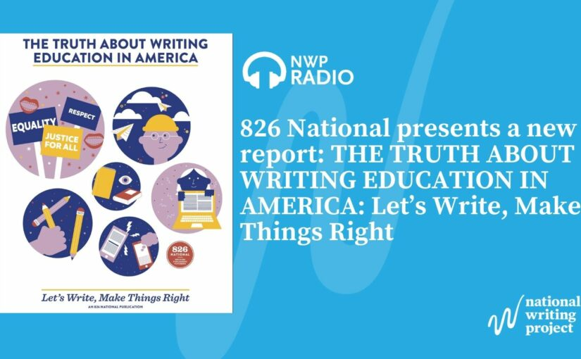 The Truth About Writing Education in America: Let's Write, Make Things Right