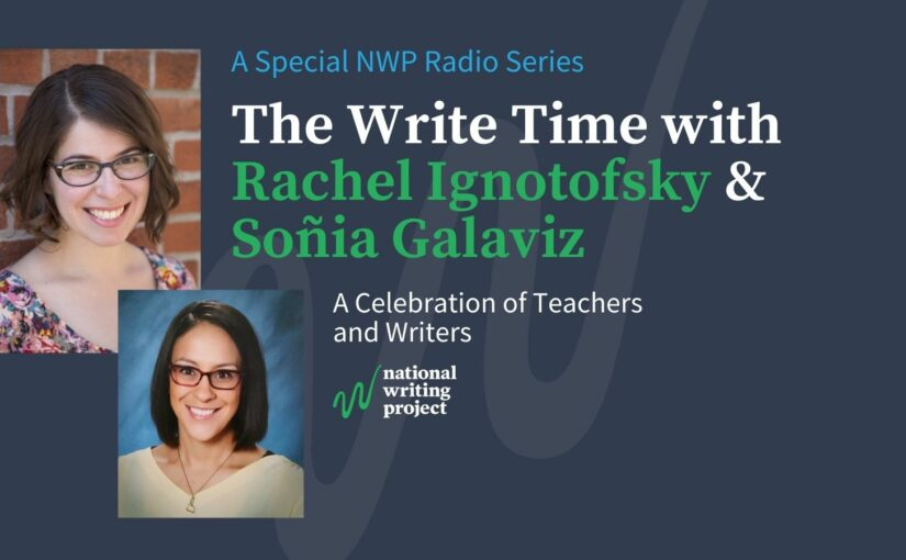 The Write Time with Author Rachel Ignotofsky and Educator Soñia Galaviz