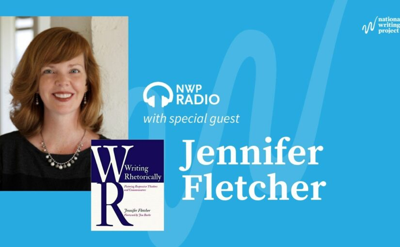 Writing Rhetorically with Author Jennifer Fletcher