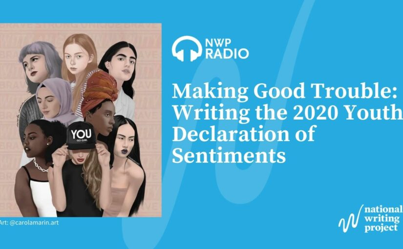 Making Good Trouble: Writing the 2020 Youth Declaration of Sentiments