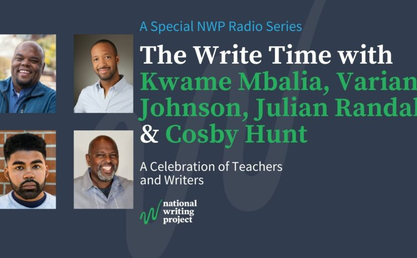 The Write Time with Kwame Mbalia, Varian Johnson, Julian Randall, & Cosby Hunt
